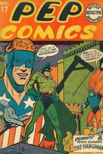Pep Comics #17. Origin/1st appearance of The Hangman. Click for values