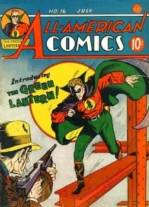 All-American Comics #16 (1940). Origin and first appearance of The Green Lantern