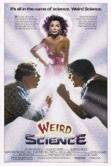 The original poster for the Kelly le Brock movie adaptation of Weird Science. It didn't have much to do with the comic books...