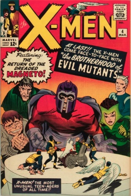 X-Men #4: first Brotherhood of Evil Mutants, second Magneto