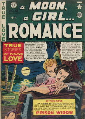 A Moon, a Girl... Romance #12: Last in series, scarce EC Comics issue. Click for values