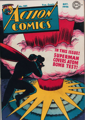 Action Comics #101: classic atomic blast cover. Click for values of #101-200