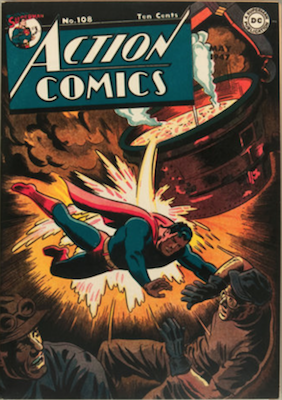 Action Comics #108: Classic molten metal cover. Click for value