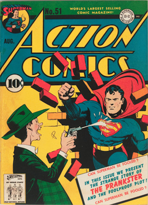 Action Comics #51: First Appearance of Prankster. Click for value