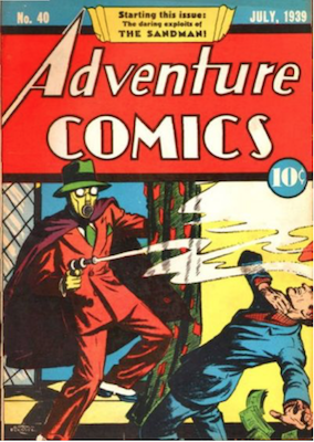 Adventure Comics #40: First Appearance of Sandman. Click for values