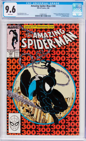 Amazing Spider-Man #300 is the 1st Venom appearance. 9.8s have stalled, but look for a CGC 9.6 with white pages. Click to buy a copy