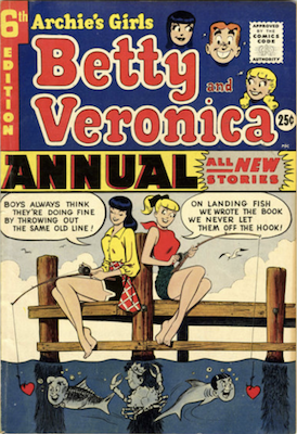Archie's Girls Betty and Veronica Annual #6. Click for values