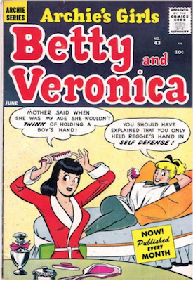 Archie's Girls Betty and Veronica #43. Click for current values.