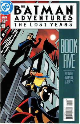 The Batman Adventures: The Lost Years #5 (1998). Click for values.