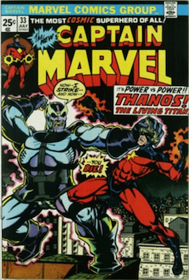 Captain Marvel #33: Classic Thanos Cover by Starlin. Click for values