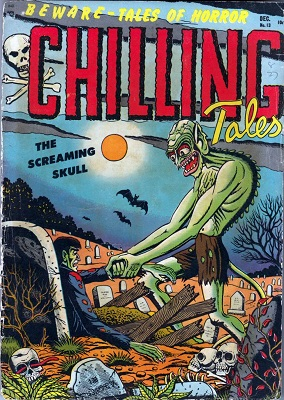 Chilling Tales #13 (1952): First issue of series; Rare, only 17 CGC-rated copies. Click for values