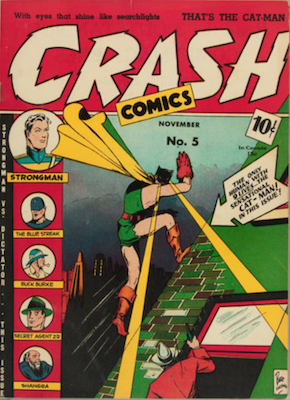Crash Comics #5: 1st Cat-Man cover appearance. Click for current values.