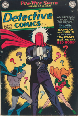 Batman Detective Comics #168: Origin of the Joker (as the Red Hood, first Red Hood appearance). Click for current values