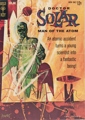 Doctor Solar, Man of the Atom #1 (1962), Gold Key comics. Click for values