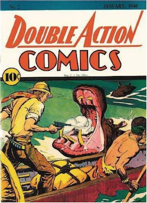 Double Action Comics #2: Very rare; only six copies known; copy of Adventure Comics #37 cover. Click for values