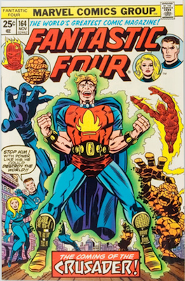 Fantastic Four #164: 1st Appearance of Frankie Reye, First Bronze Age Appearance of the Crusader. Click for values