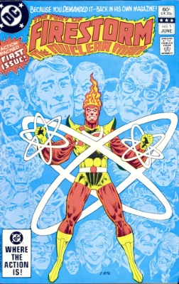 Origin and First Appearance, Firestorm, Firestorm the Nuclear Man #1, DC Comics, 1978. Click for value