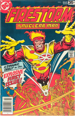 Firestorm the Nuclear Man #1, 1st Appearance. Click for values