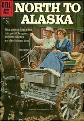 Four Color #1155: North to Alaska (John Wayne). Click for values.