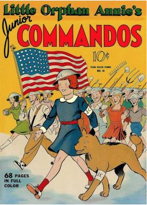 Four Color #18: Little Orphan Annie's Junior Commandos. Click for values.