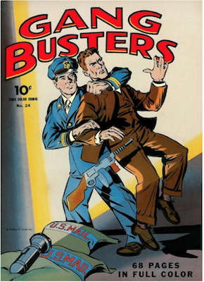 Four Color #24: Gang Busters. Click for values.