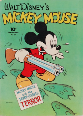 Four Color #27: Walt Disney's Mickey Mouse and the Seven-Colored Terror. Click for values.