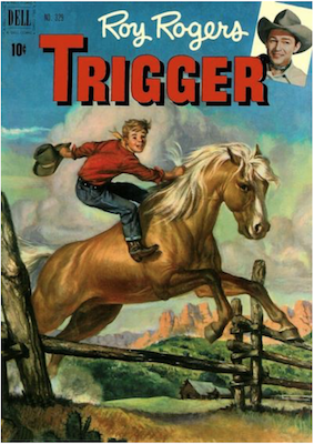 Four Color #329: Roy Roger's Trigger (#1). Click for values.