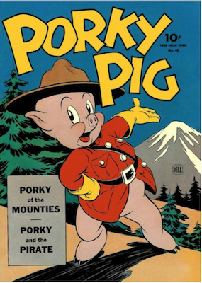 Porky Pig of the Mounties by Carl Barks: Four Color #48. Dell Comics. Click for values