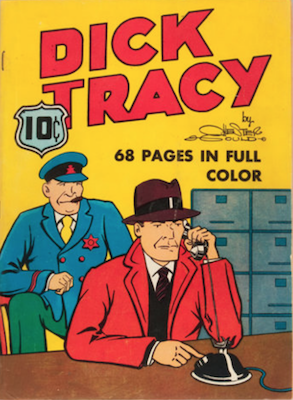 Four Color #6 : Dick Tracy. Click for values.
