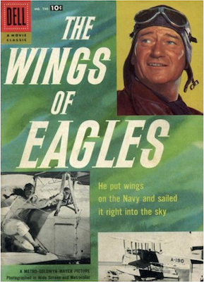 Four Color #790: The Wings of Eagles (John Wayne). Click for values.