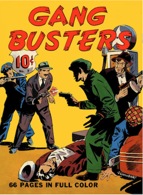Four Color #7 : Gang Busters. Click for values.