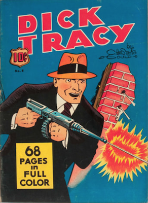 Four Color #8 : Dick Tracy. Click for values.