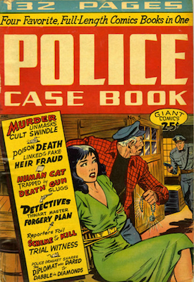 Giant Comics Editions #5: Police Case Book. Matt Baker cover art. Click for values