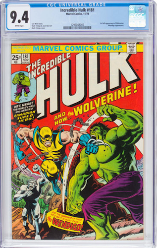 Incredible Hulk #181 CGC 9.4. It's not easy to make a case for owning a 9.6 or 9.8 when you look at the jump in prices