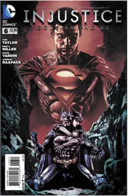 Injustice: Gods Among Us #6 (2013). Click for values.