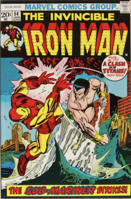 Iron Man #54, 1st Moondragon, Iron Man vs Sub-Mariner. Click for values