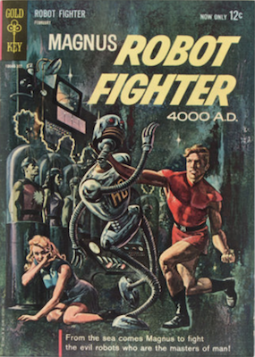 Magnus Robot Fighter #1 (1963), Gold Key. Click for values