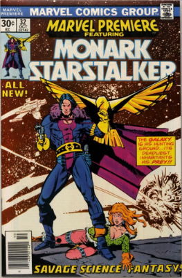 Marvel Premiere #32 (October, 1976): First Appearance, Monark Starstalker. Click for value