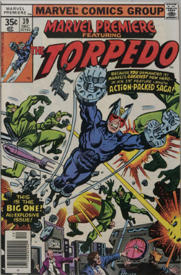 Marvel Premiere #39 (December, 1977): Torpedo. Click for values