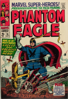 Marvel Super-Heroes #16: Origin and First Appearance of Silver Age Phantom Eagle. Click for values