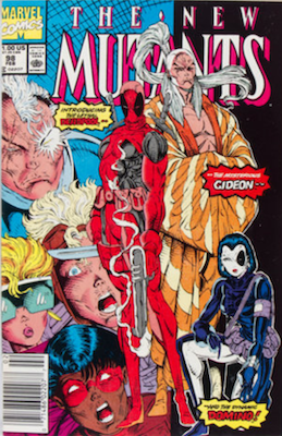 New Mutants #98: First appearance of Deadpool, Newsstand Variant. Click for values