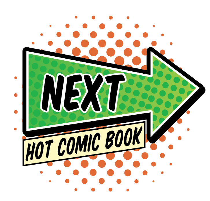 CLICK TO SEE THE NEXT HOT COMIC BOOK!