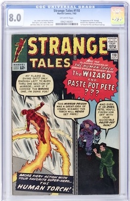 A true scarcity in grades above VG, Strange Tales #110 is the first appearance of Doctor Strange, and much more special in VF condition for the same money!