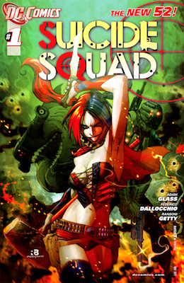 Suicide Squad V.4/New 52 #1 (2011) Harley finally joins the Suicide Squad. Click for values