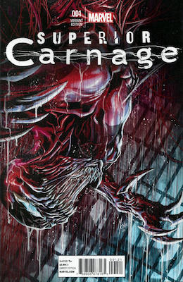 Superior Carnage #1 Variant edition. Click for values