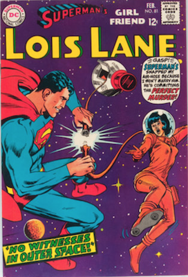 Superman's Girlfriend Lois Lane #81. Click for current values.