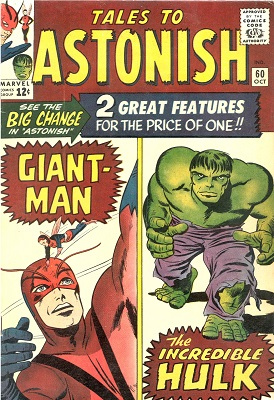 Tales to Astonish #60: First Incredible Giant-Man / Hulk Split Stories. Click for value