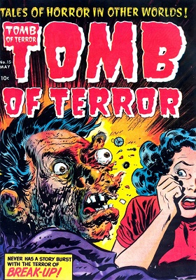 Tomb of Terror #15 (1952): Disgusting Exploding Face Cover Art! Click for value