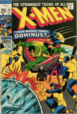 Uncanny X-Men #72. One of the reprint series which ran until #94 relaunched the series. Click for values