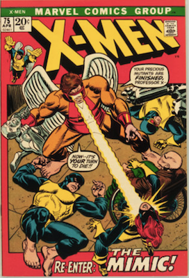 Uncanny X-Men #75. One of the reprint series which ran until #94 relaunched the series. Click for values